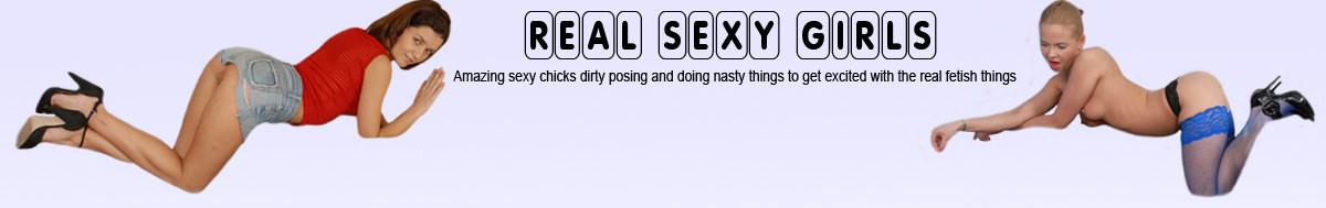 Real Girls are Sexy